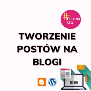 tworzenie postów na bloga